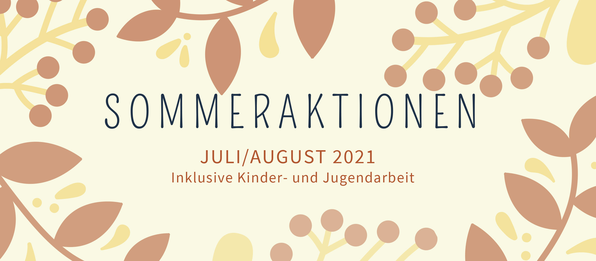 Sommeraktionen KiK Juli/August 2021